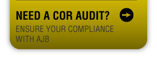 NEED A COR AUDIT | ensure your compliance with ajb